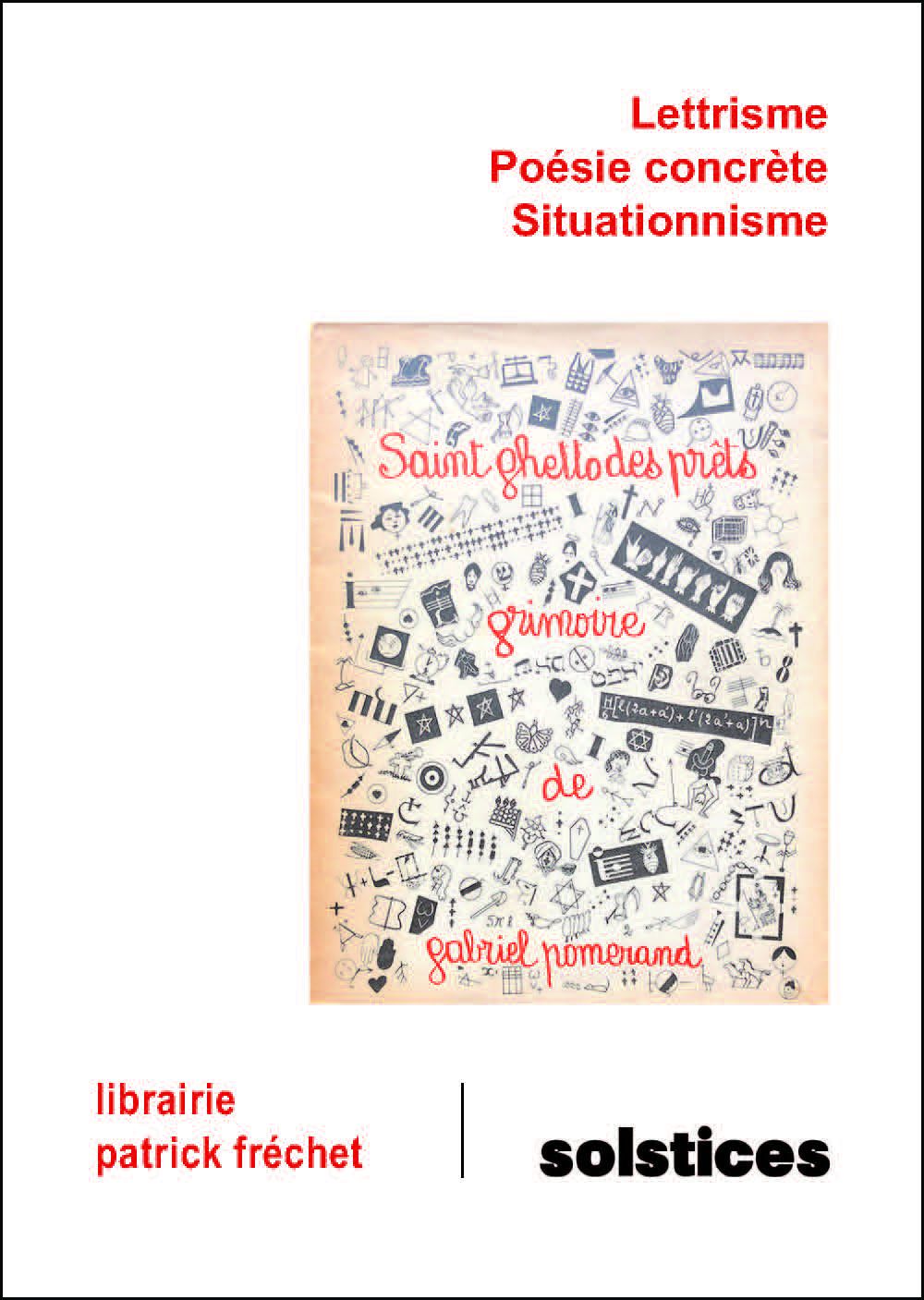 Lettrisme, Poésie concrète, Situationnisme